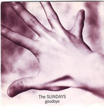 SUNDAYS - GOODBYE - PARLOPHONE