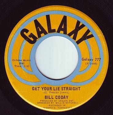 BILL CODAY - GET YOUR LIE STRAIGHT - GALAXY
