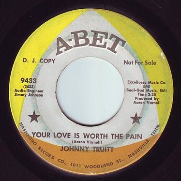 JOHNNY TRUITT - YOUR LOVE IS WORTH THE PAIN - ABET DEMO