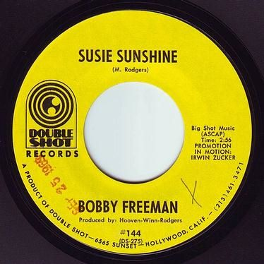 BOBBY FREEMAN - SUSIE SUNSHINE - DOUBLE SHOT