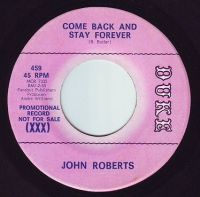 JOHN ROBERTS - COME BACK AND STAY FOREVER - DUKE DEMO