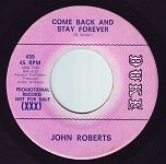 JOHN ROBERTS come back and stay forever