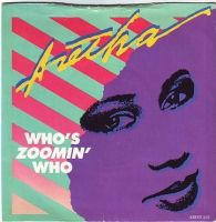ARETHA FRANKLIN - WHO'S ZOOMIN' WHO - ARISTA