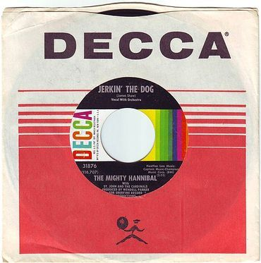 MIGHTY HANNIBAL - JERKIN' THE DOG - DECCA