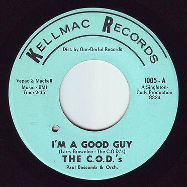 C.O.D.'s - I'M A GOOD GUY - KELLMAC