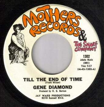 GENE DIAMOND - TILL THE END OF TIME - MOTHERS