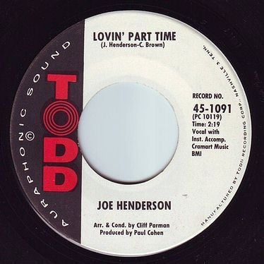 JOE HENDERSON - LOVIN' PART TIME - TODD
