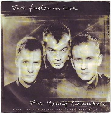 FINE YOUNG CANNIBALS - EVER FALLEN IN LOVE - LONDON