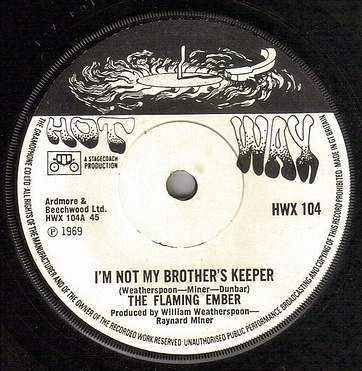 FLAMING EMBER - I'M NOT MY BROTHERS KEEPER - HOT WAX