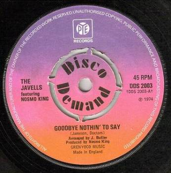 JAVELLS - GOODBYE NOTHIN' TO SAY - PYE
