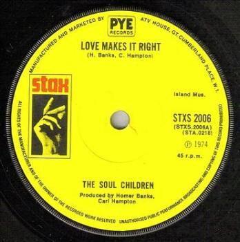 SOUL CHILDREN - LOVE MAKES IT RIGHT - STAX