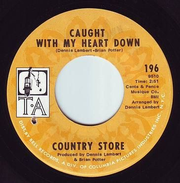 COUNTRY STORE - CAUGHT WITH MY HEART DOWN - TA