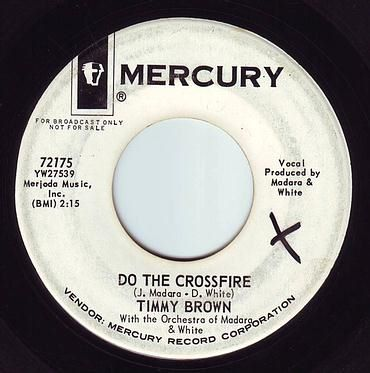 TIMMY BROWN - DO THE CROSSFIRE - MERCURY DEMO
