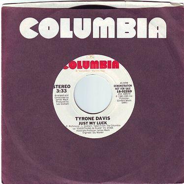 TYRONE DAVIS - JUST MY LUCK - COLUMBIA DEMO