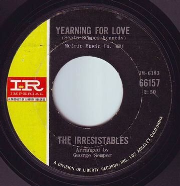 IRRESISTABLES - YEARNING FOR LOVE - IMPERIAL