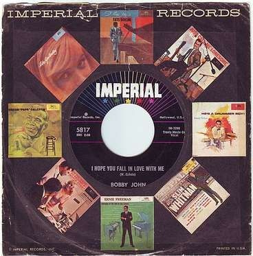 BOBBY JOHN - I HOPE YOU FALL IN LOVE WITH ME - IMPERIAL