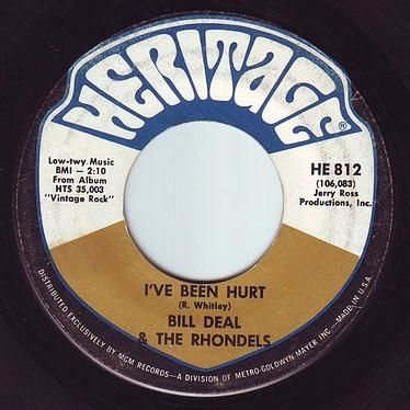 BILL DEAL & THE RHONDELS - I'VE BEEN HURT - HERITAGE