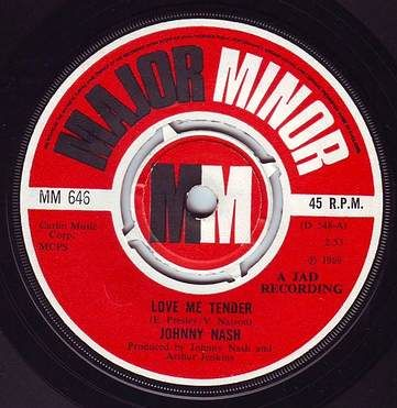 JOHNNY NASH - LOVE ME TENDER - MAJOR MINOR