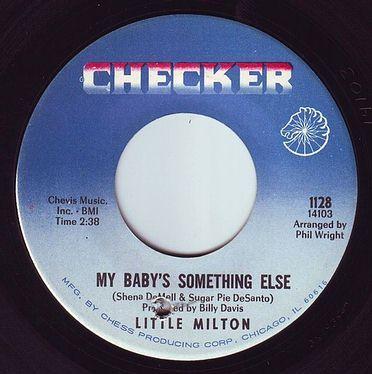 LITTLE MILTON - MY BABY'S SOMETHING ELSE - CHECKER