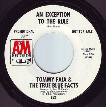 TOMMY FAIA & THE TRUE BLUE FACTS - AN EXCEPTION TO THE RULE - A&M DEMO