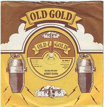 BOBBY DARIN - SPLISH SPLASH - OLD GOLD