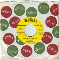 JAMES BROWN & THE FAMOUS FLAMES - DON'T BE A DROP-OUT - KING DEMO