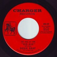 "DOBIE GRAY - SEE YOU AT THE ""GO-GO"" - CHARGER"