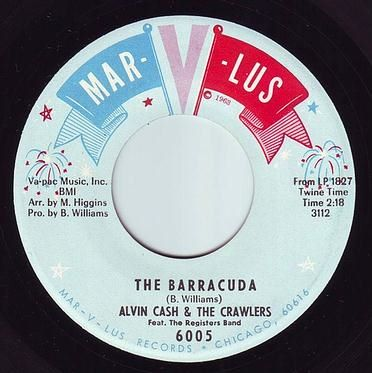 ALVIN CASH & THE CRAWLERS - THE BARRACUDA - MAR-V-LUS