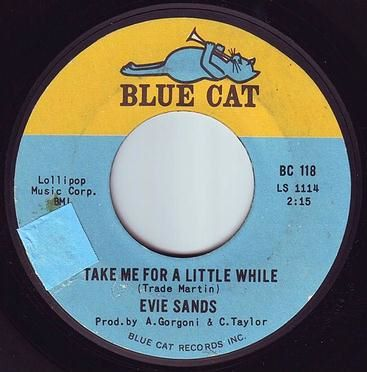 EVIE SANDS - TAKE ME FOR A LITTLE WHILE - BLUE CAT