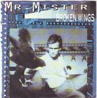 MR-MISTER - BROKEN WINGS - RCA