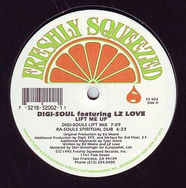 DIGI-SOUL feat LIZ LOVE - LIFT ME UP - FRESHLY SQUEEZED