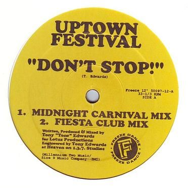 UPTOWN FESTIVAL - DON'T STOP - FREEZE
