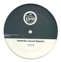 DUBTRIBE SOUND SYSTEM - EQUITOREAL - IMPERIAL DUB