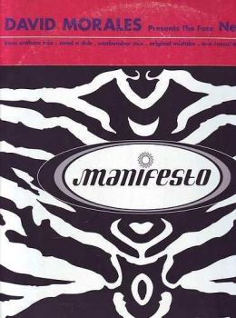 DAVID MORALES Presents The Face - NEEDIN' YOU - MANIFESTO
