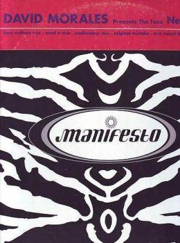 DAVID MORALES Presents The Face - NEEDIN' YOU - MANIFESTO