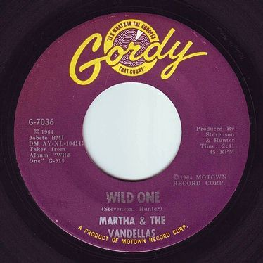 MARTHA & THE VANDELLAS - WILD ONE - GORDY