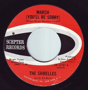 SHIRELLES - MARCH - SCEPTER
