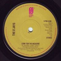 O'JAYS - LIVIN' FOR THE WEEKEND - PIR