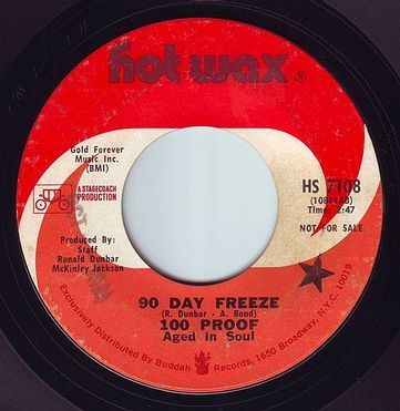 100 PROOF Aged In Soul - 90 DAY FREEZE - HOT WAX DEMO