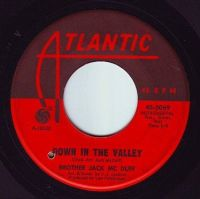 BROTHER JACK MC DUFF - DOWN IN THE VALLEY - ATLANTIC