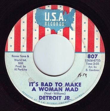 DETROIT JR - IT'S BAD TO MAKE A WOMAN MAD - USA