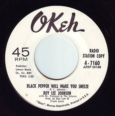 ROY LEE JOHNSON - BLACK PEPPER WILL MAKE YOU SNEEZE - OKEH DEMO