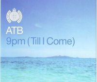 ATB - 9pm (Till I Come) - MINISTRY OF SOUND CD