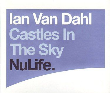 IAN VAN DAHL - CASTLES IN THE SKY - NULIFE CD