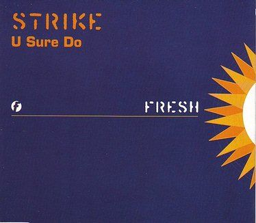 STRIKE - U SURE DO - FRESH CD