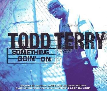 TODD TERRY - SOMETHING GOIN' ON - MANIFESTO CD