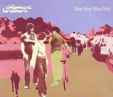 CHEMICAL BROTHERS - HEY BOY HEY GIRL - VIRGIN CD