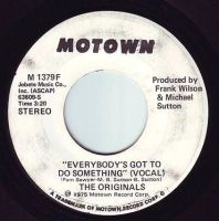 ORIGINALS - EVERYBODY'S GOT TO DO SOMETHING - MOTOWN DEMO