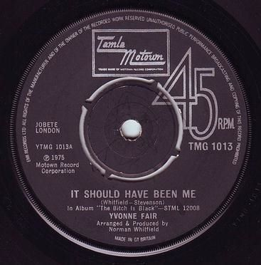 YVONNE FAIR - IT SHOULD HAVE BEEN ME - TMG 1013
