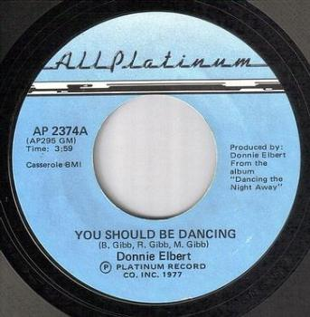 DONNIE ELBERT - YOU SHOULD BE DANCING - ALL PLATINUM